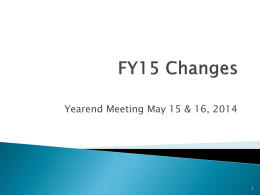 FY15 Changes Yearend Meeting May 2014