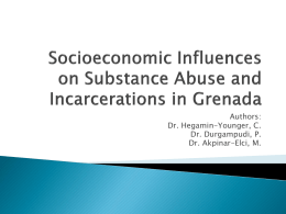 Socioeconomic Influences on Substance Abuse and Incarcerations