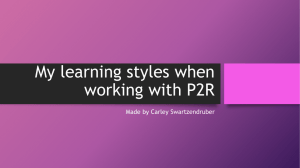 My learning styles when working with P2R
