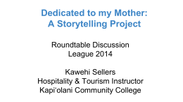 Dedicated to my Mother: A Storytelling Project