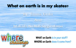 What*s in my skates? - Earth Sciences Canada