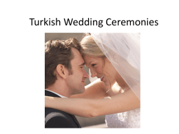 TURK*SH WEDD*NG CEREMON*ES