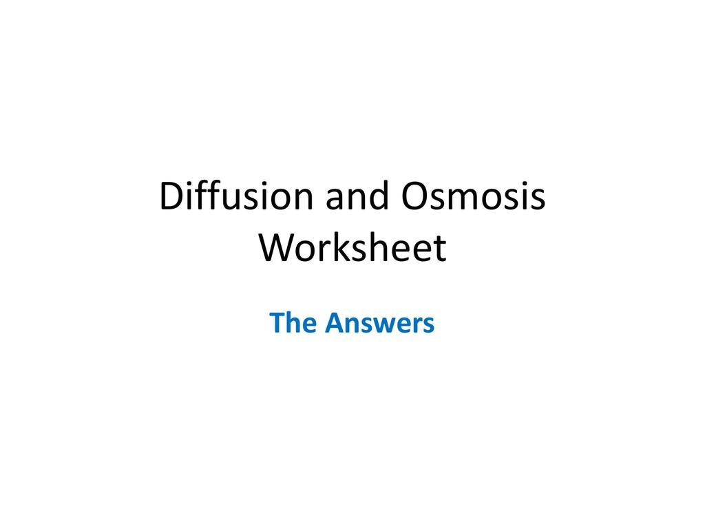 worksheet Osmosis Worksheet Answer Key diffusion and osmosis worksheet answers