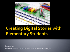 Creating Digital Stories w/ Elementary Students