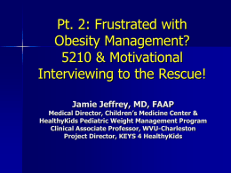 Part 2 – SBH Obesity Treatment Workshop