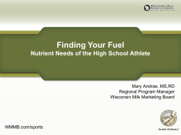 Finding Your Fuel - Wisconsin Dairy Council