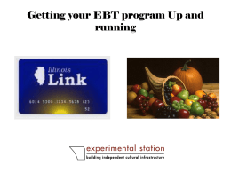 Getting your EBT program Up and running