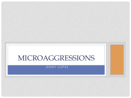 Microaggressions Presentation - University of Wisconsin Oshkosh