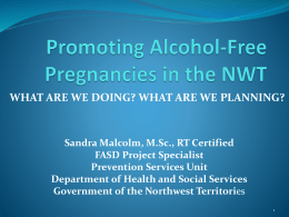 Promoting Alcohol-Free Pregnancies in the NWT