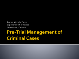 Pre-Trial Management of Criminal Cases
