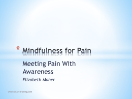 Mindfulness for Pain