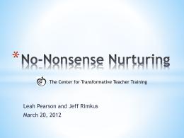 No-Nonsense Nurturing