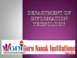 See Presentation - Guru Nanak Institute of Engineering & Technology