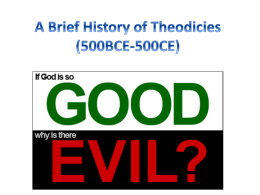 A Brief History of Theodicies (500BCE