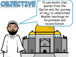 Lesson 12 – Muslim teachings on forgiveness
