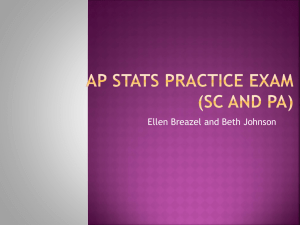 AP STATS Practice Exam (SC and PA)