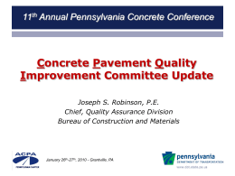 Quality Consistency and PennDOT*s 2010 Program