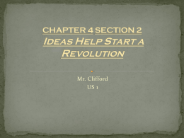 Ch 4 Sec. 2 Ideas Help Start a Revolution
