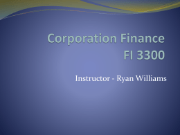 Corporation Finance FI 3300 - Ryan M. Williams at The University of
