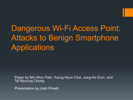 Dangerous Wi-Fi Access Point: Attacks to Benign Smartphone
