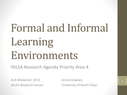 Formal and Informal Learning Environments
