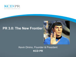 PR 3.0 The New Frontier