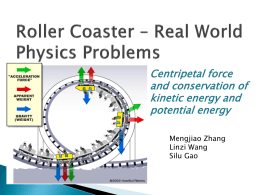 Roller Coaster * Real World Physics Problems