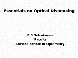 Essentials of optical dispensing