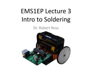 EMS1EP Lecture 3 – Intro to Soldering