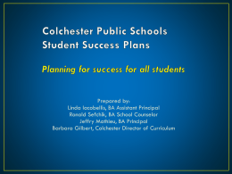 Colchester Public Schools Student Success Plans
