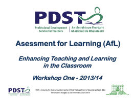 Assessment : Enhancing Teaching and Learning in the
