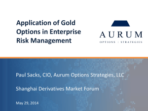 Application of Gold Options in Enterprise Risk Management