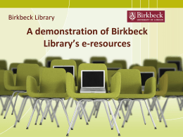 Using e-journals - Birkbeck College
