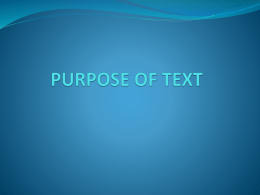 PURPOSE OF TEXT