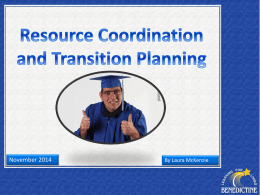 Resource Coordination and Transition Planning