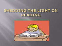 Shedding the light on reading