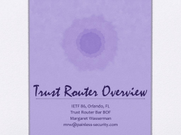 Trust-Router-Overview-IETF86