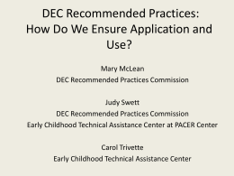 DEC Recommended Practices - 2015 Early Childhood Inclusion