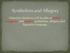 Unit 3-Symbolism and Allegory