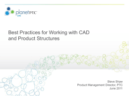 Best Practices for Working with CAD and Product