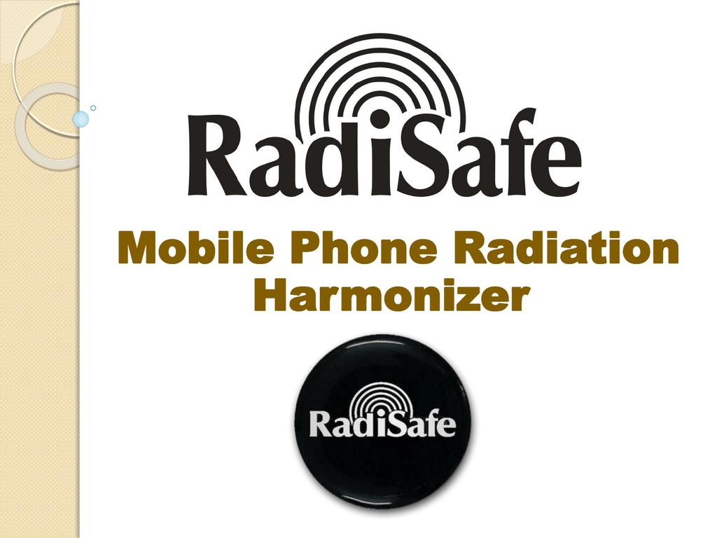 Mobile Phone Radiation Harmonizer Use RADISAFE and PROTECT