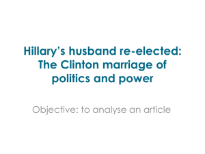 Hillary*s husband re-elected: The Clinton marriage