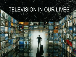 Television in our lives - E