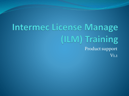 Intermec License Manage (ILM) Training