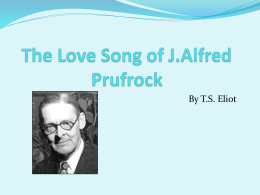 The Love Song of J.Alfred Prufrock