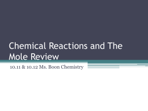 10_11_12 Chemical Reactions and The Mole Review