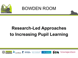 Research-Led Approaches to Increasing Pupil Learning