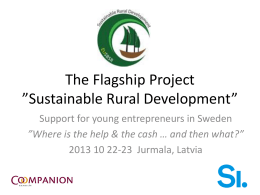 The Flagship Project *Sustainable Rural Development*
