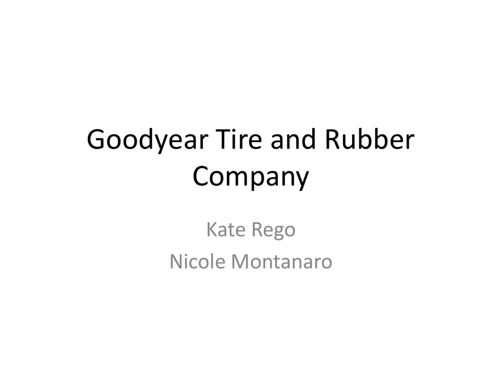 goodyear tire and rubber company case analysis