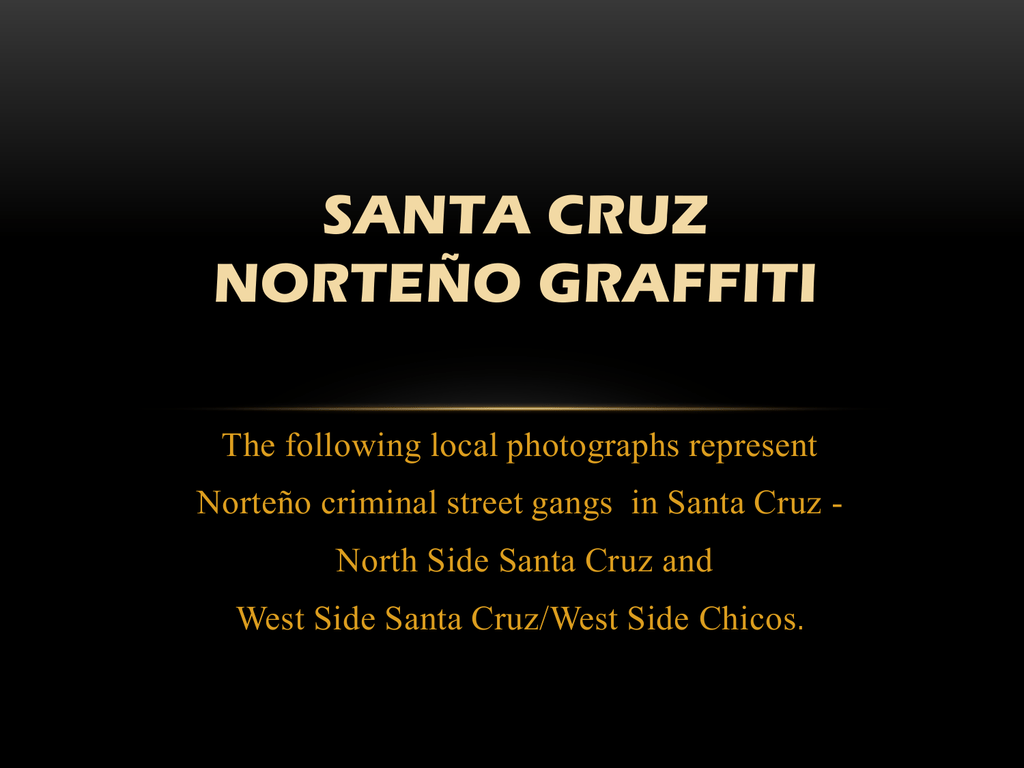 Norteno gang symbols images symbols and meanings norteno gang symbols image collections symbols and meanings santa cruz norteo graffiti biocorpaavc image collections biocorpaavc buycottarizona Image collections